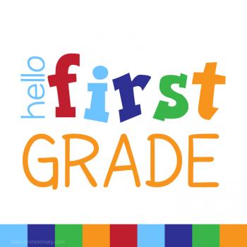 Hello First Grade