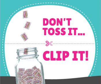 Don't Toss It, Clip It, Box Tops for Education