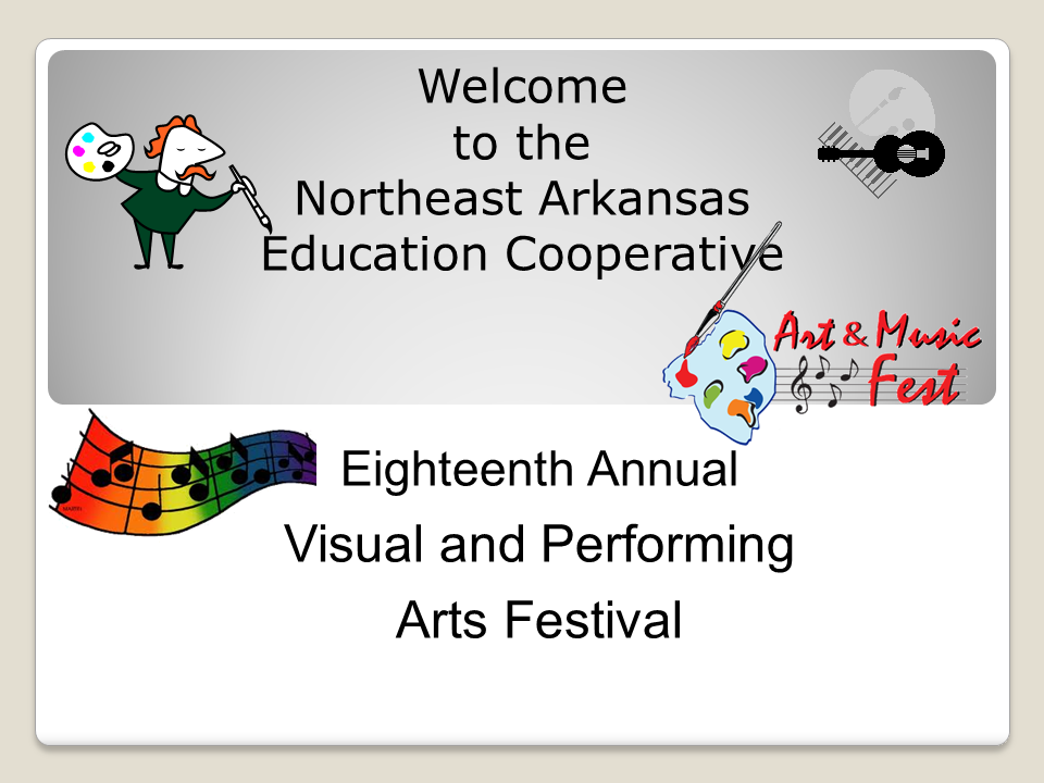 Welcome to the 18th Annual Visual and Performing Arts Festival Sign