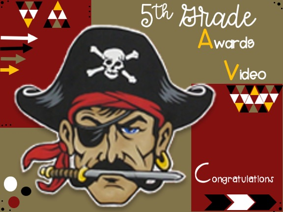 5th Grade Awards Video