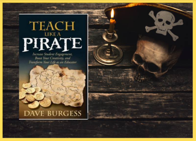 Join us for our next book study: Teach Like A Pirate
