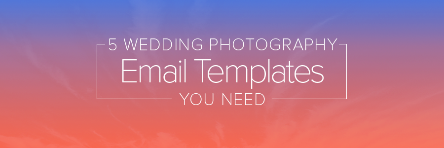 wedding photography email templates