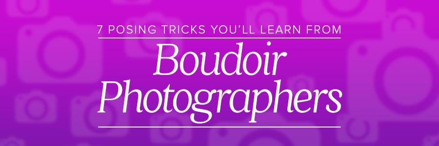 7tricksboudoirphotographyblog_header