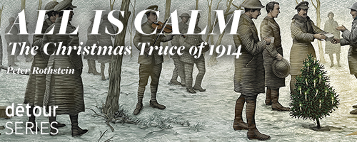 All Is Calm - The Christmas Truce of 1914