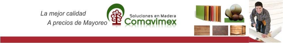 COMAVIMEX ... Soluciones en Madera