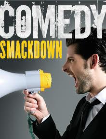 Comedy smackdown