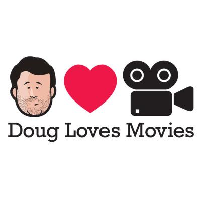 Doug Loves Movies