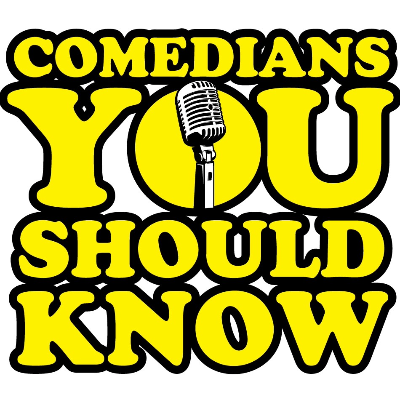 Comedians You Should Know