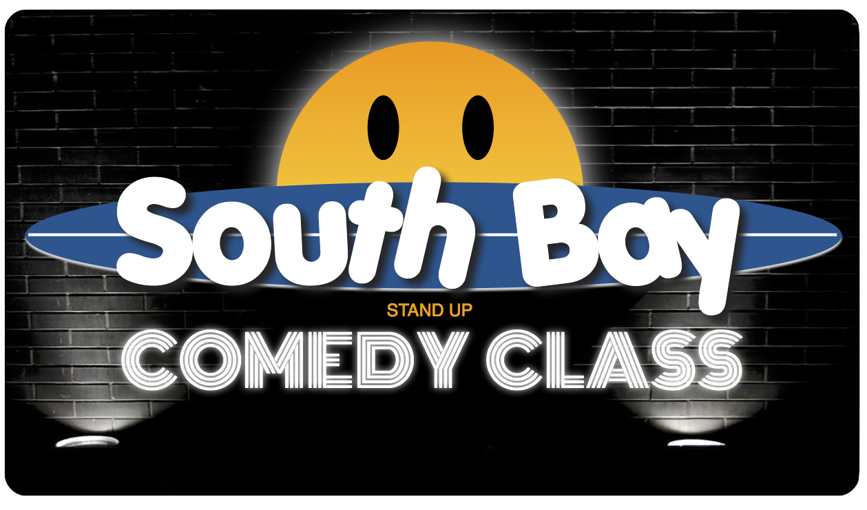 South Bay Comedy Class