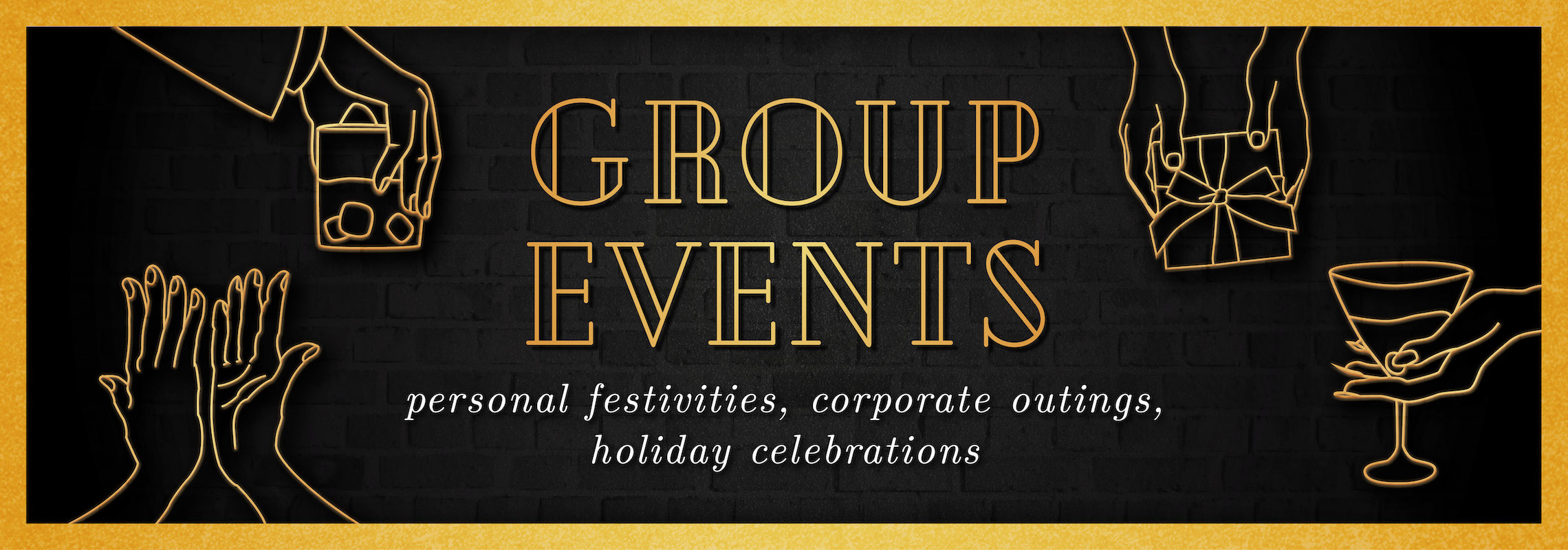 Group Events (Personal or Business)