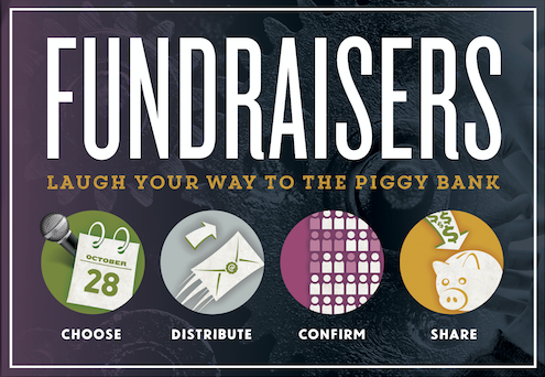 Fundraisers: Laugh your way to the piggy bank.