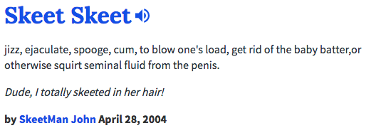 What does skeet mean urban dictionary