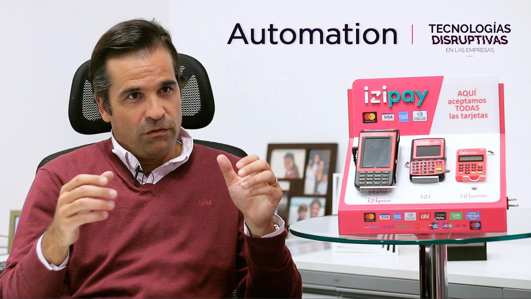 Tecnologías Disruptivas: Automation y el caso de Izipay