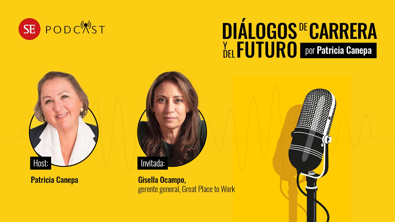 PODCAST: Gisella Ocampo y su visión de la creatividad, el liderazgo más humano y el retorno al trabajo híbrido