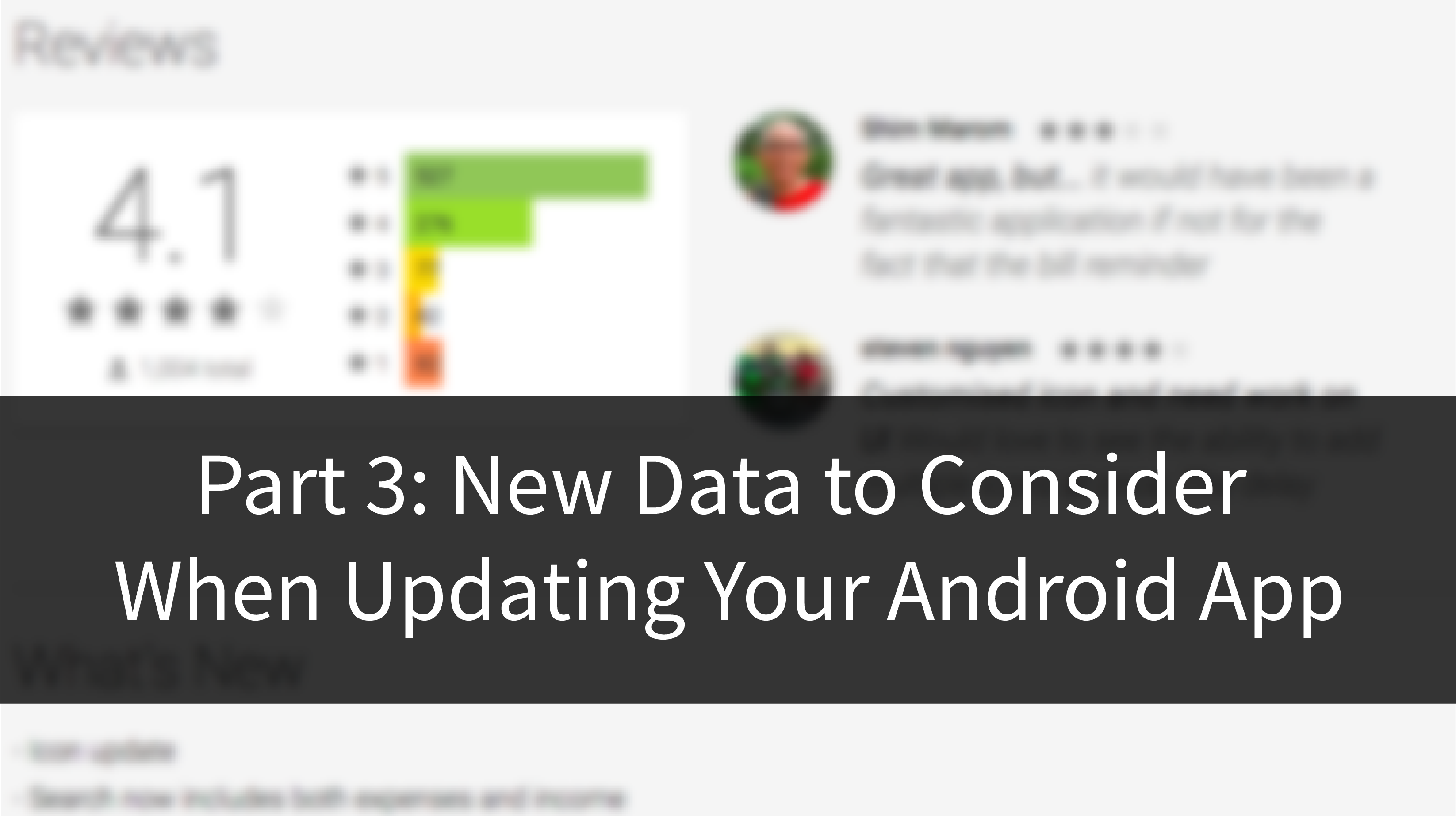 New Data to Consider When Updating Your Android App