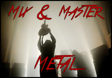I Will Professionally Mix And Master Your Metal Songs