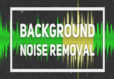 Background Noise Removal