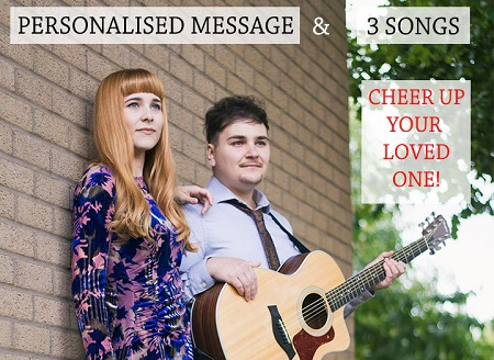 PERSONALISED VIDEO MESSAGE AND 3 ACOUSTIC SONGS FOR YOUR LOVED ONE