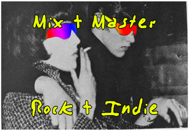 I Will Professionally Mix And Master Your Rock And Indie Songs