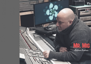 """Pro Mixing & Mastering by Multiplatinum  Producer Steve """"Mr. Mig"""" Migliore"""