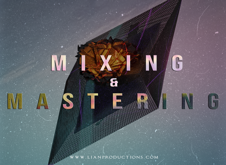 MASTERING AND MIX FOR ELECTRONIC MUSIC