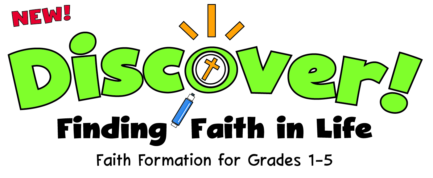 """Discover! Finding Faith in Life"" Logo - Faith Formation, Religious Education, Catechesis for Elementary Children"