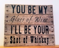 You Be My Glass of Wine...