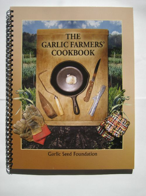 THE GARLIC FARMER'S COOKBOOK  (GSF)