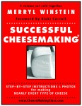 Successful Cheesemaking® book, Merryl Winstein, www.CheeseMakingClass.com