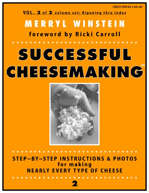 Successful Cheesemaking™ book, ©Merryl Winstein, cheesemaking book, Vol 2 of 2 volume set, sold together, cheese making book