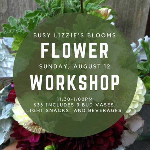 Busy Lizzie's Blooms Flower Workshop