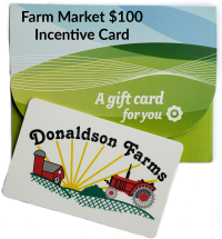 A Farm Market $100 Incentive Card
