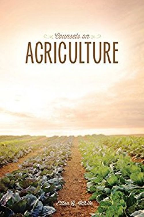 Counsels on Agriculture