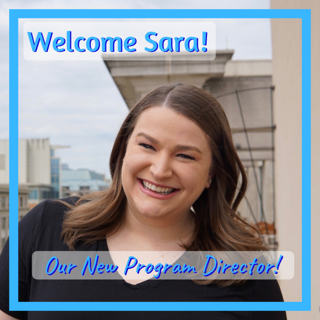 Welcome Sara! Our new Program Director!