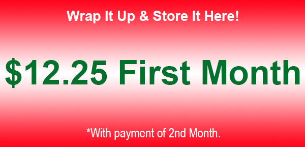 Wrap It Up & Store It Here - $12.25 First Month's Rent, December 2017 Rent Promotion for YourSpace Self Storage