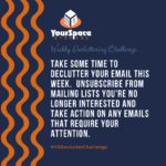 YourSpace Declutter Challenge for 5.7 - Email Decluttering, Unsubscribe from Junk Mail LIsts