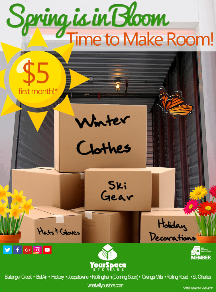 Spring is in Bloom, Time to Make Room - YourSpace Storage May Rent Promotion - $5 first month with payment of 2nd month