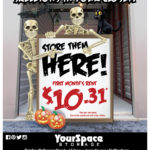 Skeletons in Your Closet? Store them Here! First month's rent only $10.31.