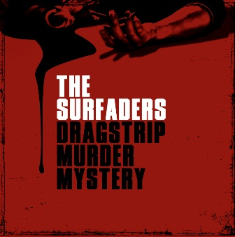 Front The Surfaders - Dragstrip Murder Mystery CD