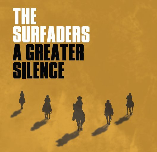 cover The Surfaders - A Greater Silence