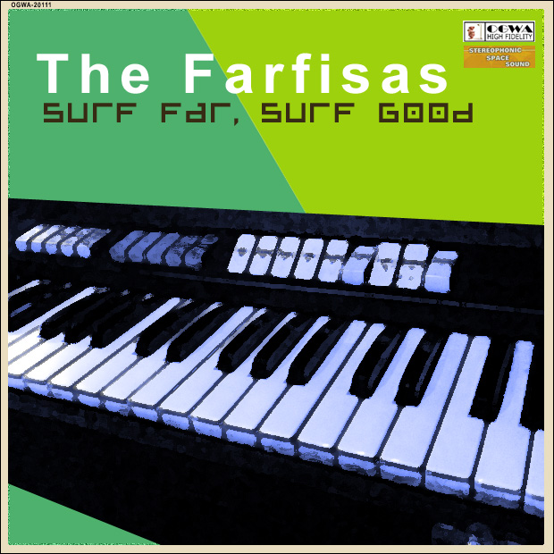 The Farfisas - Surf Far, Surf Good