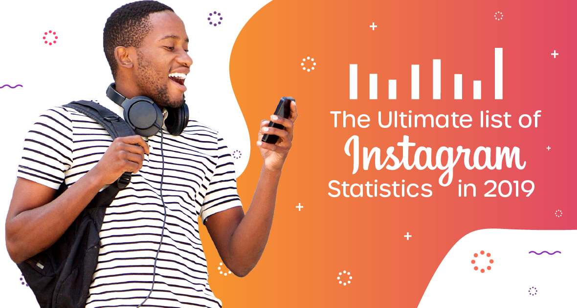 Ultimate List of 85 Instagram Statistics for Marketers