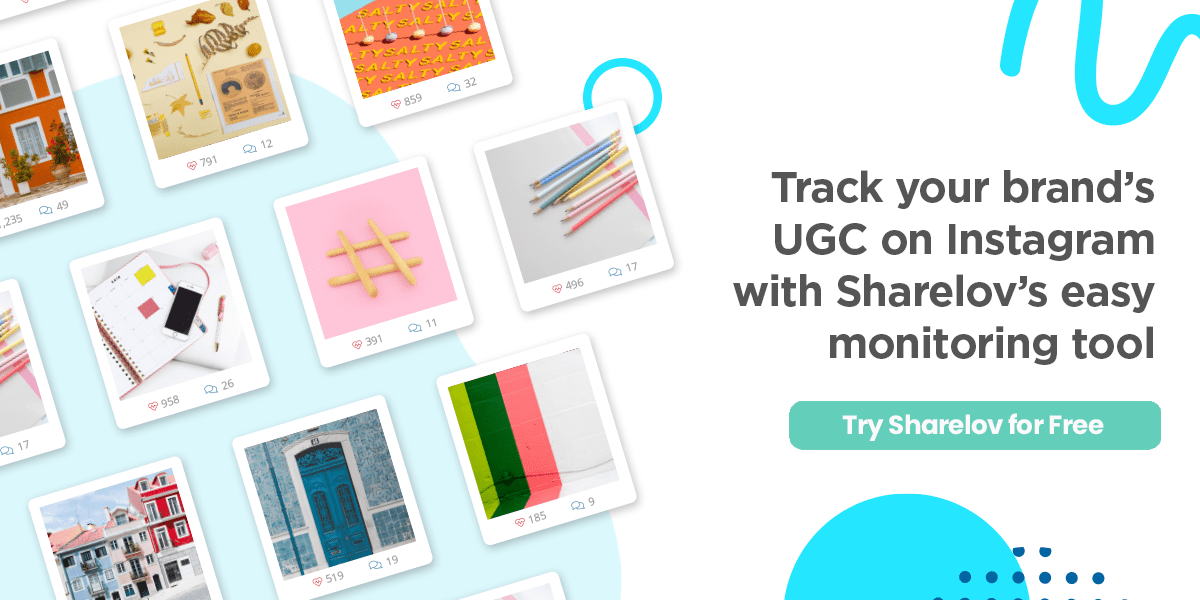 Track your brand's UGC on Instagram with Sharelov's easy monitoring tool