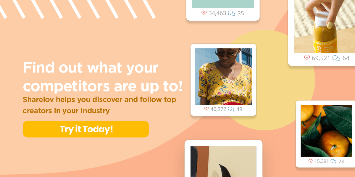 Find out what your competitors are up to! Sharelov helps you discover and follow top creators in your industry.