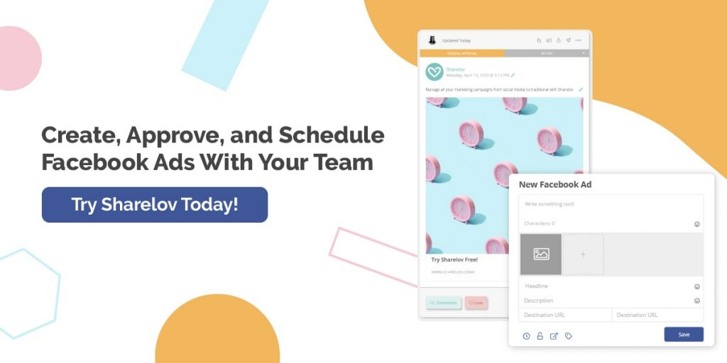 Create, Approve, and Schedule Facebook Ads With Your Team Try Sharelov today