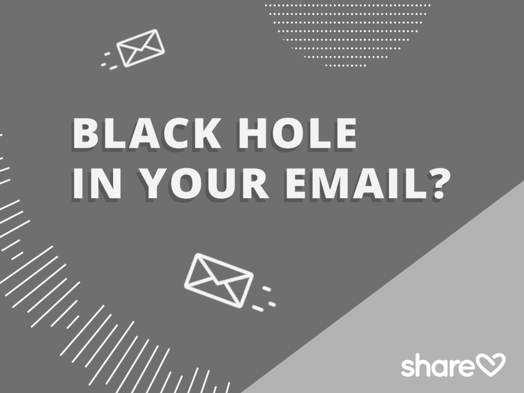 Black Hole in your email?