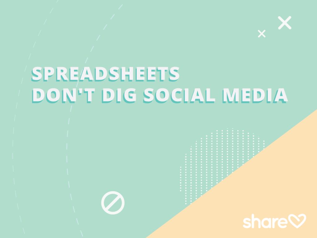 Spreadsheets don't dig social media marketing plan