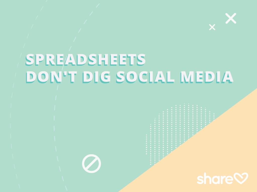 Spreadsheets don't dig social media marketing plan