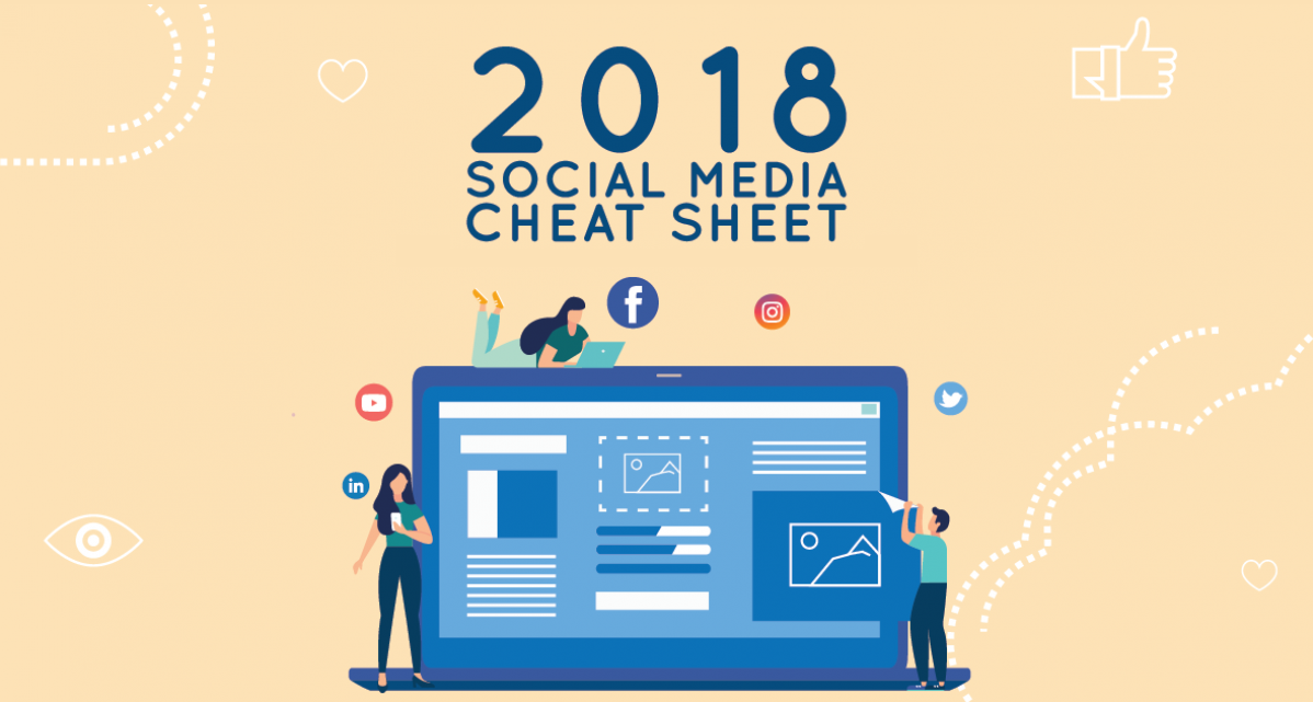 2018 Social Media Cheat Sheet