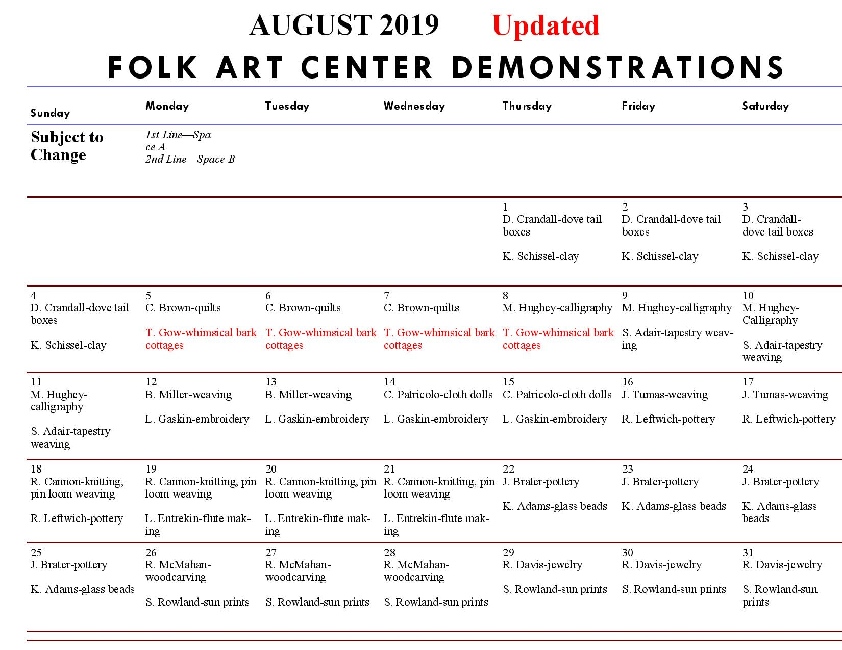August Daily Craft Demonstration schedule for the folk art center